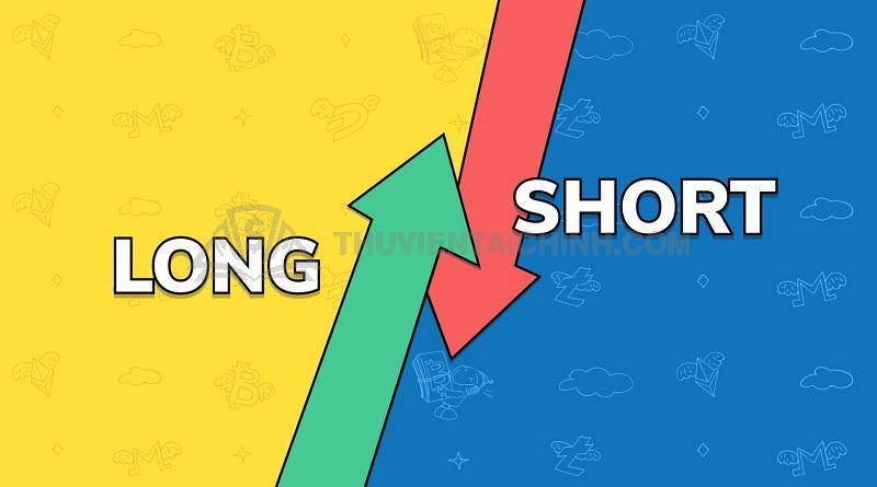 Thuật ngữ Long và short