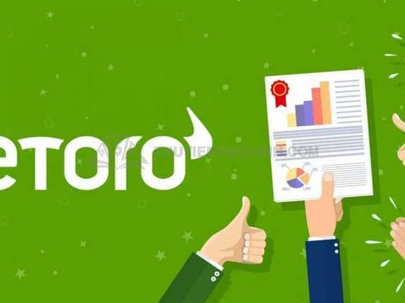 Trên các thương trường mà eToro có mặt đều chứng tỏ sức hoành tráng của sàn
