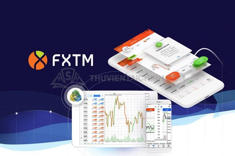 Sàn giao dịch Forex chất lượng gọi tên FXTM