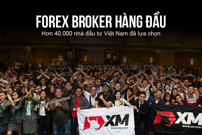 Rất nhiều nhà đầu tư Việt Nam đã lựa chọn gia nhập vào đại gia đình XM