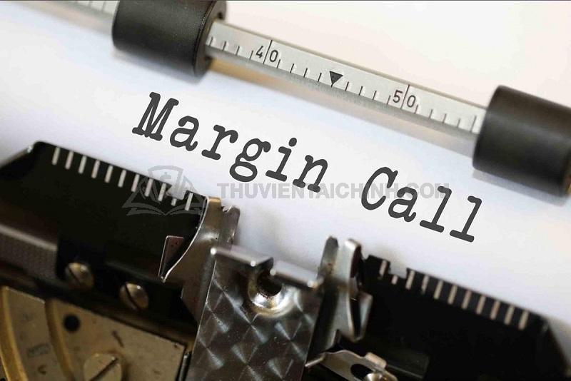 Thế nào là Margin Call trong Forex