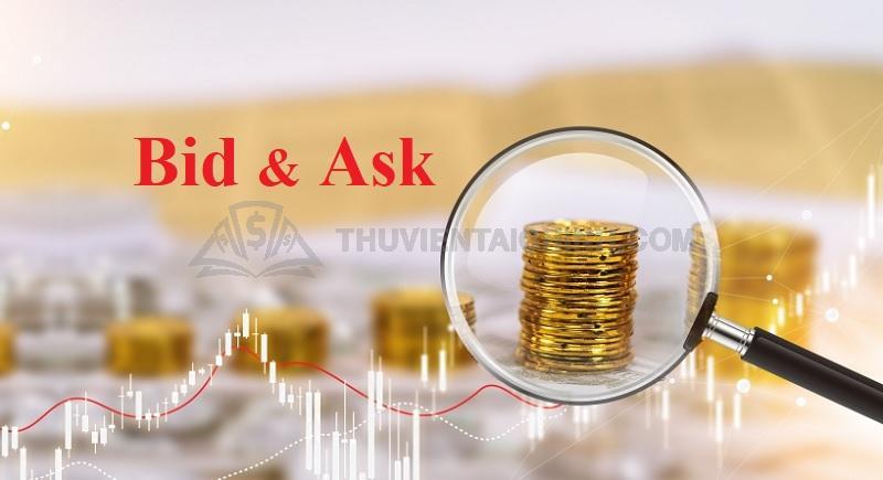 Giá Bid và Asklà gì