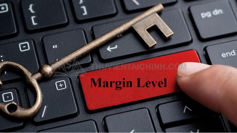 Ý nghĩa của Margin level