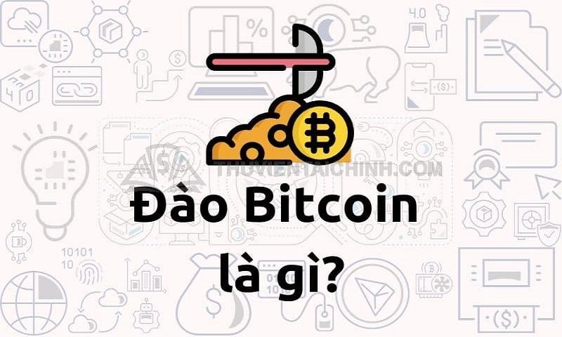 """Bạn đã biết về """"Đào Bitcoin"""""""